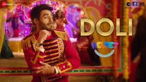 Doli - Helmet Song Out Now   Watch Video Song 1